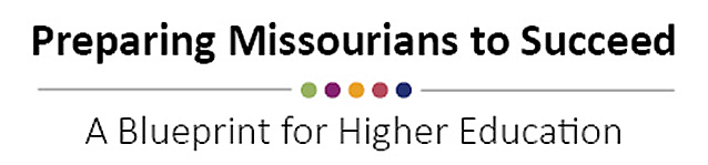 Preparting Missourians to Succeed - A BLueprint for Higher Education