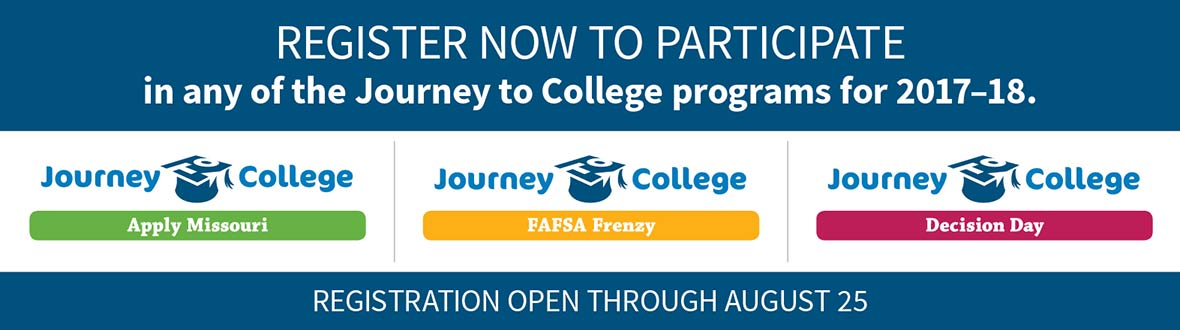 Register now to participate in Apply Missour, FAFSA Frenzy or Decision day programs for 2017-18