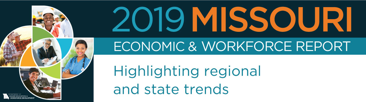 2019 Missouri Economic & Workforce Report - Highlighting regional and state trends