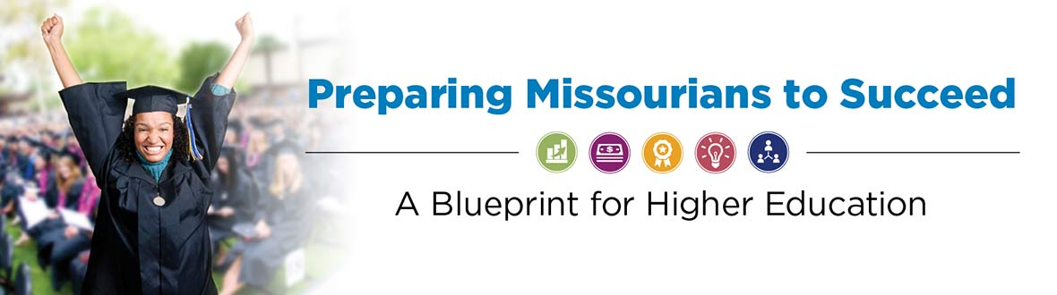 Preparing Missourians to Succeed - A Blueprint for Higher Education