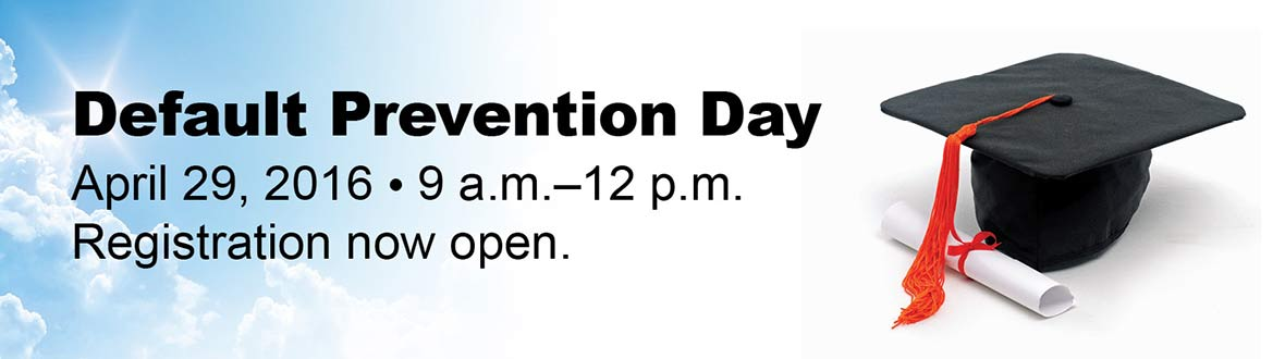 Default Prevention Day, May 1, 9 a.m.-12 p.m. Registration now open.