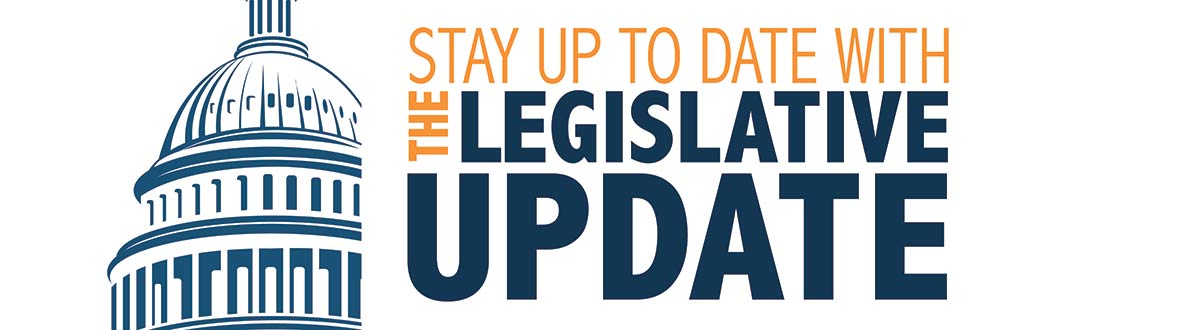 Stay up to date with the legislative update